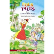Oxford Progressive English Readers: Starter Level: Folk Tales from Around the World by Rosemary Border