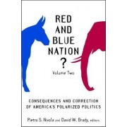 Red and Blue Nation?: v. 2 by Pietro S. Nivola