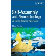 Self-assembly and Nanotechnology by Yoon S. Lee