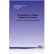 Introduction to Digital Speech Processing by Lawrence R. Rabiner
