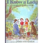 I Know a Lady by Charlotte Zolotow