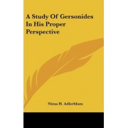 A Study of Gersonides in His Proper Perspective by Nima H Adlerblum