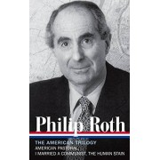 Roth Philip Roth: The American Trilogy (Library of America)