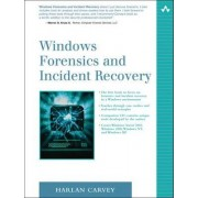 Windows Forensics and Incident Recovery by Harlan Carvey