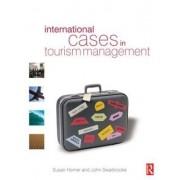 International Cases in Tourism Management by Susan Horner