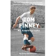 Tom Finney Autobiography by Sir Tom Finney