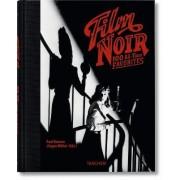Film Noir. 100 All-Time Favorites by Paul Duncan