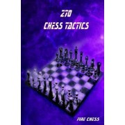 270 Chess Tactics by Fire Chess