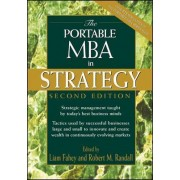 The Portable MBA in Strategy by Liam Fahey