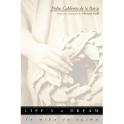 Life's a Dream ( La Vida es Sueno ) by Pedro Calderon de la Barca