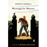 Menagerie Manor by Gerald Malcolm Durrell