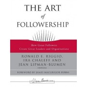 The Art of Followership by Ronald E. Riggio