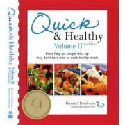 Quick and Healthy Volume II by Brenda Ponichtera