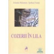 Cozerii in Lila - Iolanda Malamen Serban Foarta