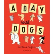 A Day with Dogs by Dorothee de Monfreid