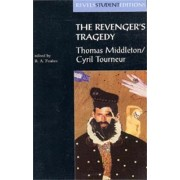 The Revenger's Tragedy by R. A. Foakes