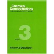 Chemical Demonstrations: Volume 3 by Bassam Z. Shakhashiri