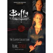 Buffy the Vampire Slayer, the Slayer Collection: Fear Itself - Monsters & Villains Vol. 2 by Titan Comics