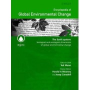 The Encyclopedia of Global Environmental Change: Earth System - Biological and Ecological Dimensions of Global Environmental Change v. 2 by Harold A. Mooney
