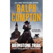 Brimstone Trail by Ralph Compton