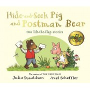 Tales from Acorn Wood: Hide-and-Seek Pig and Postman Bear by Julia Donaldson
