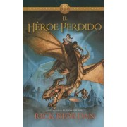 El Heroe Perdido (the Lost Hero) by Rick Riordan
