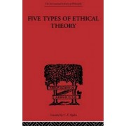 Five Types of Ethical Theory by C. D. Broad