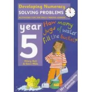 Solving Problems: Year 5 by Hilary Koll