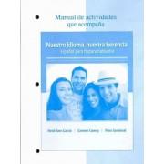 Manual de Actividades Que Acompana Nuestro Idioma, Nuestra Herencia by Heidi Ann Garcia