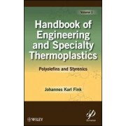 Handbook of Engineering and Specialty Thermoplastics by Johannes Karl Fink