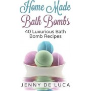 Luxurious Bath Bombs - 40 Bath Bomb Recipes by Jenny De Luca