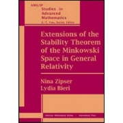 Extensions of the Stability Theorem of the Minkowski Space in General Relativity 2009 by Lydia Bieri