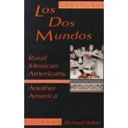 DOS Mundos by Richard Baker