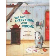 The Day Everything Went Wrong by Moritz Petz
