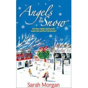 Angels in the Snow by Sarah Morgan
