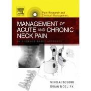 Management of Acute and Chronic Neck Pain by Nikolai Bogduk