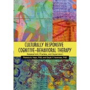 Culturally Responsive Cognitive-Behavioral Therapy by Pamela A. Hays