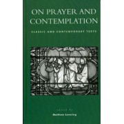 On Prayer and Contemplation by Matthew Levering
