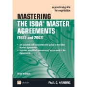 Mastering the ISDA Master Agreements by Paul Harding