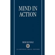 Mind in Action by Bede Rundle