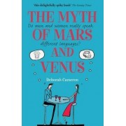 The Myth of Mars and Venus by Deborah Cameron