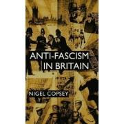 Anti-fascism in Britain by Nigel Copsey