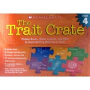 The Trait Crate(r) Grade 4 by Ruth Culham