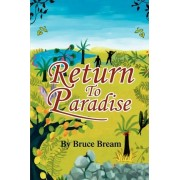 Return to Paradise by Bruce Bream