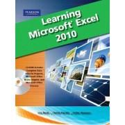 Learning Microsoft Office Excel 2010 by Lisa A. Bucki