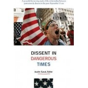 Dissent in Dangerous Times by Austin Sarat