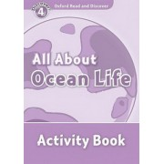 Oxford Read and Discover: 4: All About Ocean Life Activity Book