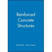 Reinforced Concrete Structures by Robert Park