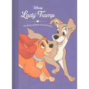 Disney Lady and the Tramp the Story of Lady and the Tramp by Parragon Books Ltd