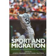 Sport and Migration by Joseph Maguire